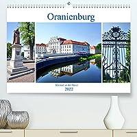 Oranienburg - Kleinod an der Havel (Premium, hochwertiger DIN A2 Wandkalender 2022, Kunstdruck in Hochglanz): Impressionen der brandenburgischen Stadt Oranienburg (Monatskalender, 14 Seiten )