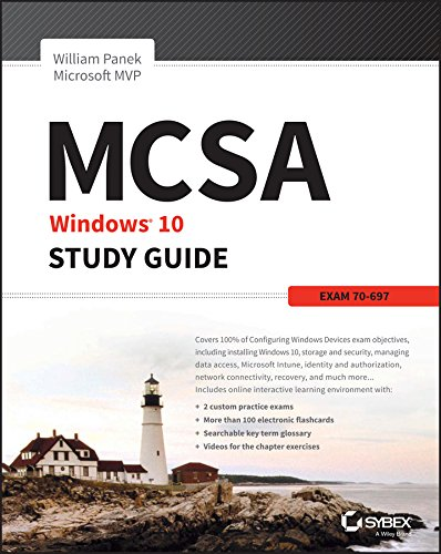 MCSA Microsoft Windows 10 Study Guide: Exam 70-697 (English Edition)
