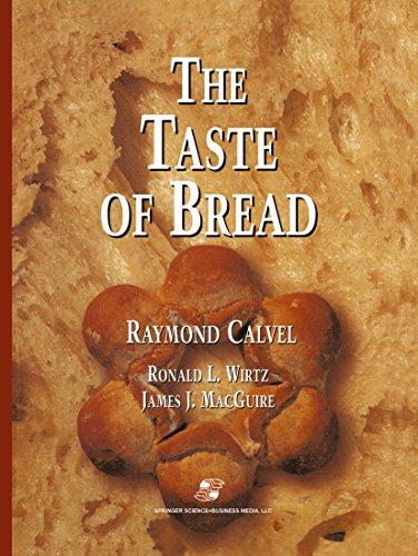 The Taste of Bread: A translation of Le Goût du Pain, comment le préserver, comment le retrouver (English Edition)
