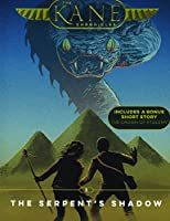The Serpent's Shadow (The Kane Chronicles)