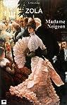 Madame Neigeon par Zola