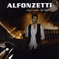 Here Comes The Night by Alfonzetti