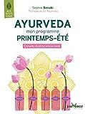 Ayurveda - Mon programme printemps-été