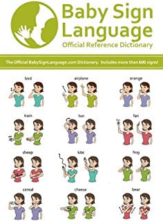 Baby Sign Language Official Reference Dictionary