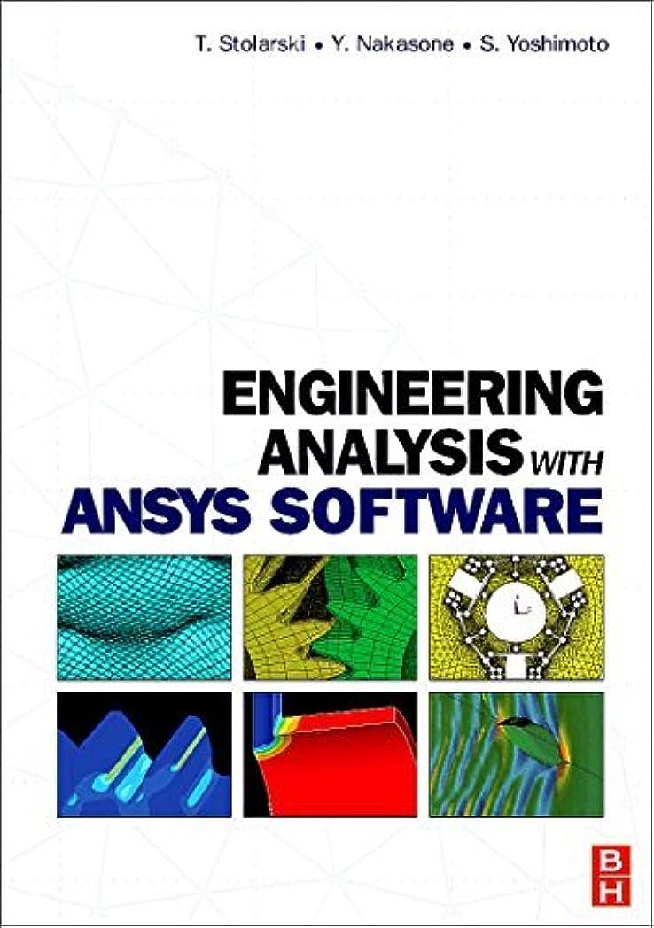 トーン肌寒いレトルトEngineering Analysis with ANSYS Software (English Edition)
