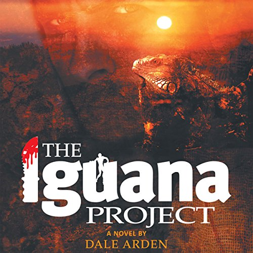 The Iguana Project audiobook cover art