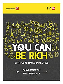 You Can Be Rich Too : With Goal Based Investing by [PV Subramanian, M Pattabiraman]