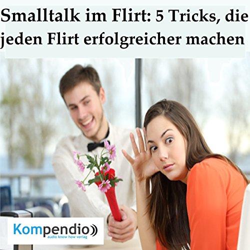 Smalltalk im Flirt: 5 Tricks, die jeden Flirt erfolgreicher machen Titelbild