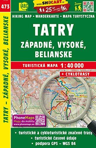 Tatry - Západné, Vysoké, Belianské / Tatra - Westliche, Hohe, Belaer (Wander - Radkarte 1:40.000) (SHOCart Wander - Radkarte 1:40.000 Slowakei, Band 473)
