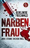 Narbenfrau (Nick-Stein-Reihe 1)