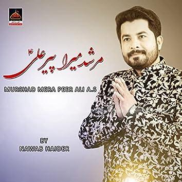 Murshad Mera Peer Ali A.S