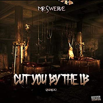 Cut You by the LB (Remix) [feat. C-Money & Yung Ty]