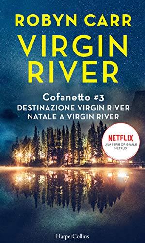 Virgin Rivere, di Robyn Carr su Ultime dai libri
