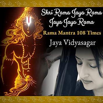 Shri Rama Jaya Rama Jaya Jaya Rama (Rama Mantra 108 Times)