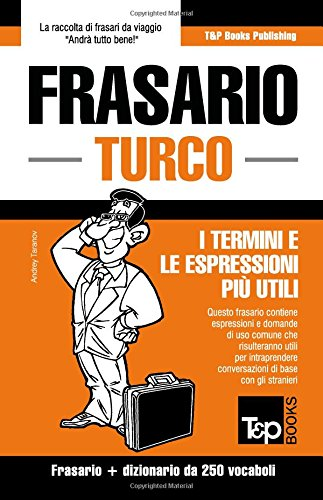 Frasario Italiano-Turco e mini dizionario da 250 vocaboli