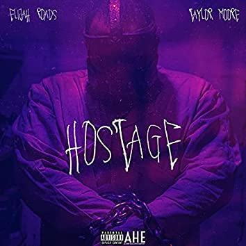 Hostage (feat. Taylor Moore)