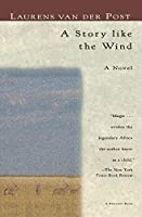 A Story Like the Wind (Harvest/Hbj Book)