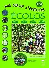 Mon cahier d'exercices écolos : A partir de 8 ans