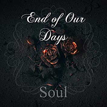 End of Our Days