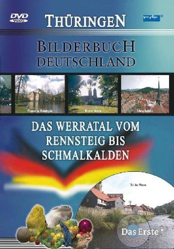 Das Werratal vom Rennsteig bis Schmalkalden - Bilderbuch Deutschland/Thüringen