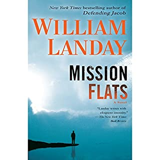 Mission Flats                   By:                                                                                                                                 William Landay                               Narrated by:                                                                                                                                 William Dufris                      Length: 13 hrs and 27 mins     181 ratings     Overall 3.7