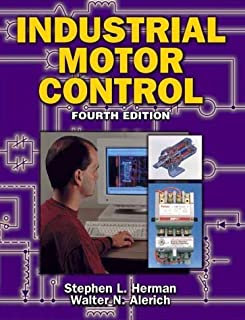 By Stephen L. Herman - Industrial Motor Control: 4th (fourth) edition