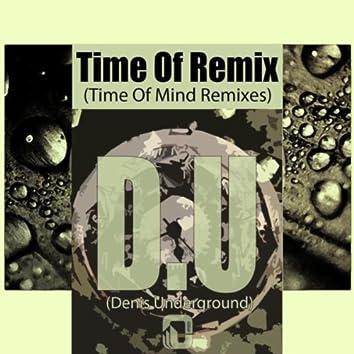 Time of Mind Remixes