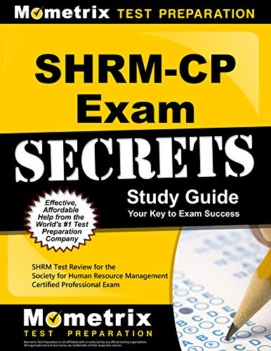 Shrm Cp Exam Secrets Study Guide Shrm Test Review For The Society For Human Resource Management Certified Professional Exam