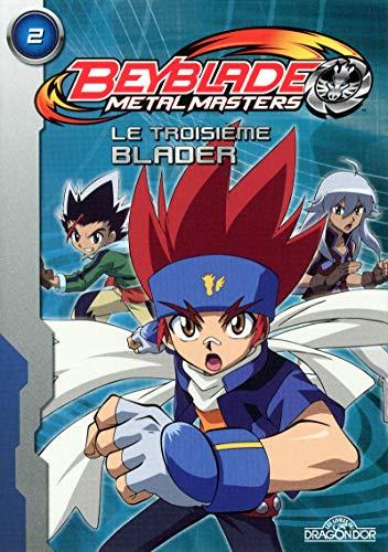 Beyblade Metal Masters - Le Troisième Blader (02)