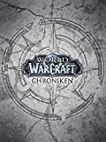 World of Warcraft: Chroniken Schuber 1 - 3 III:...