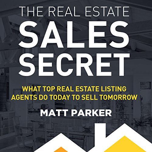 The Real Estate Sales Secret audiobook cover art