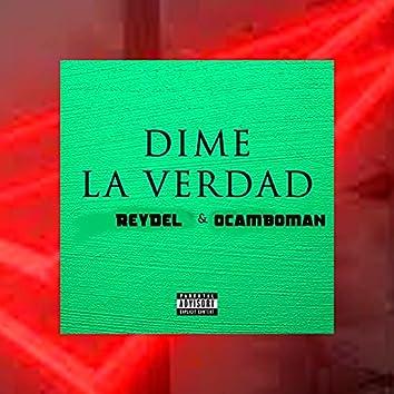 Dime la Verdad (feat. Ocamboman)