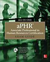aPHR Associate Professional in Human Resources Certification Exam Guide