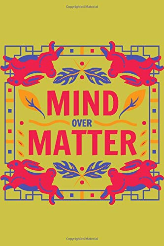 Mind Over Matter: Colorful maximalist Print Notebook, Kids Notebook or Draw and Write Journal with 100 Lined Pages