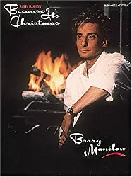 Barry Manilow: Because It\'s Christmas