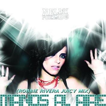 Manos Al Aire (Robbie Rivera Juicy Mix)