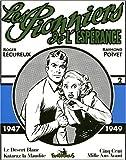 Les Pionniers de l'espérance - 2 : 1947-1949