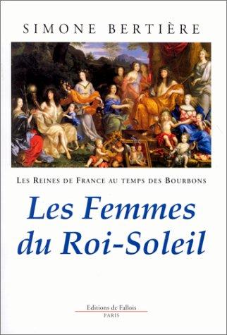 Les reines de France au temps des Bourbons : Tome 2, Les
