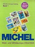 Michel Europa-Katalog, Bd.1 : West- und Mitteleuropa 2004/2005 - unbekannt