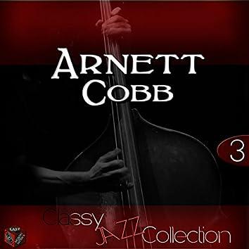 Classy Jazz Collection: Arnett Cobb, Vol. 3