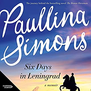 Six Days in Leningrad                   By:                                                                                                                                 Paullina Simons                               Narrated by:                                                                                                                                 Paullina Simons                      Length: 11 hrs and 50 mins     12 ratings     Overall 4.8