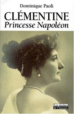 Clémentine : Princesse Napoléon
