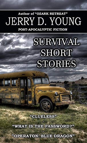 Survival Short Stories by [Jerry D. Young]