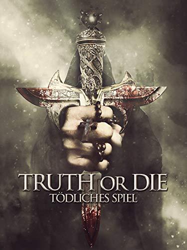 Truth or Die - Tödliches Spiel