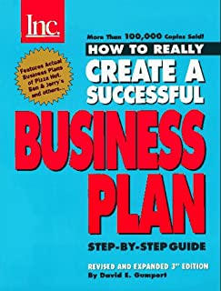How to Really Create a Successful Business Plan: Featuring the Business Plans of Pizza Hut, Software Publishing Corp., Cel...