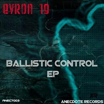 Ballistic Control EP