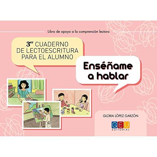 3º Cuaderno de lectoescritura para el alumno / Editorial GEU/ Recomendado de Infantil-Primaria / Mejora la lectoescritura / Hablidades de estructuración (Niños de 3 a 6 años)