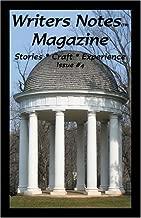 Writers Notes Magazine: Issue #4