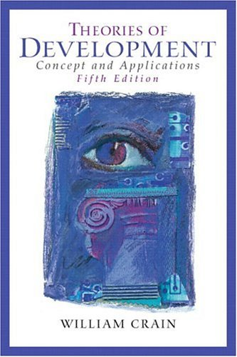 Theories of Development: Concepts and Applications (5th Edition) (MySearchLab Series)