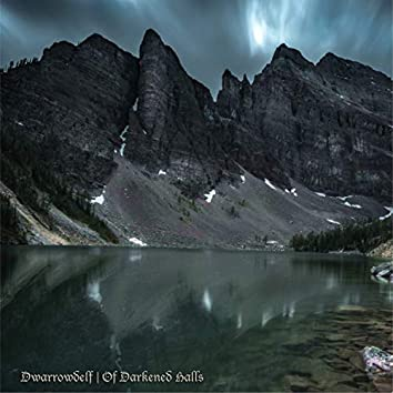 Of Darkened Halls (Remaster)